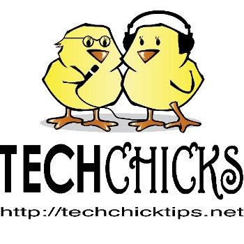 Tech Chick Tips