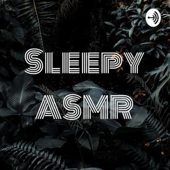 Sleepy ASMR