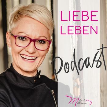 Liebe Leben - Der Podcast