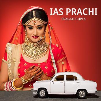 IAS Prachi   ????? ??????   Author- Pragati Gupta
