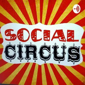 SOCIAL CIRCUS : WITH MAXINE & DOC