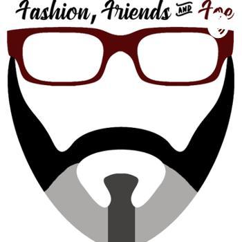 Fashion, Friends & Foe