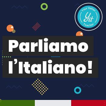 Parliamo l'italiano!