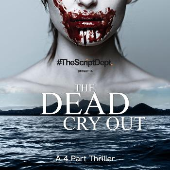 The Dead Cry Out   Adventure Thriller