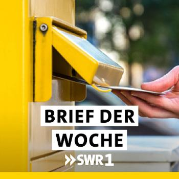 SWR1 Brief der Woche