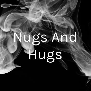 Nugs And Hugs