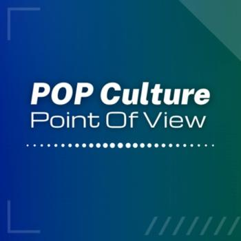Pop Culture POV (Point Of View)