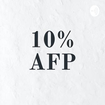 10% AFP