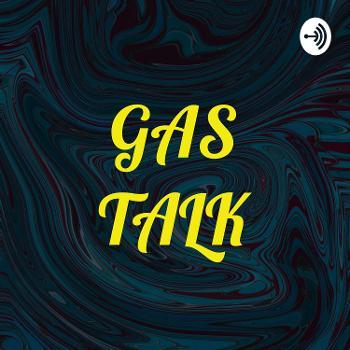 GAS TALK