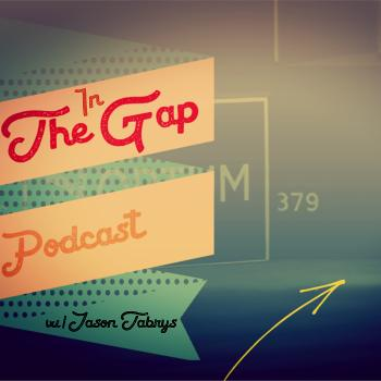 The In The Gap Podcast