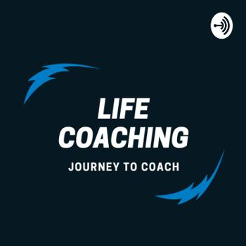 Life Coaching Journey