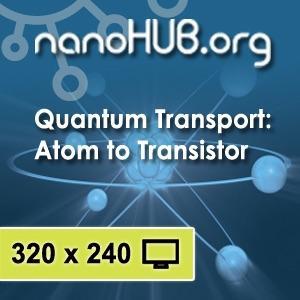 [Audio] ECE 659 Quantum Transport: Atom to Transistor