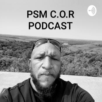 PSM C.O.R (Changing Our Reality)