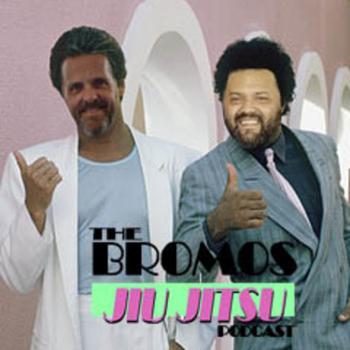 The Bromos Jiu Jitsu Podcast