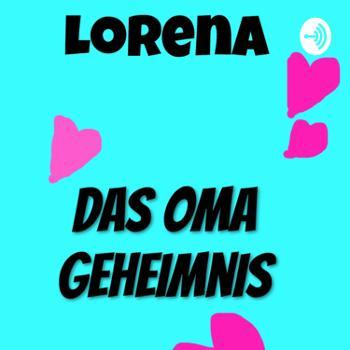 Lorena - das Oma Geheimnis