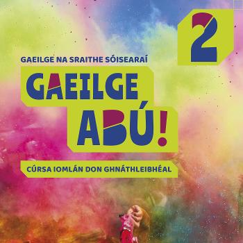 Gaeilge Abú! Book 2