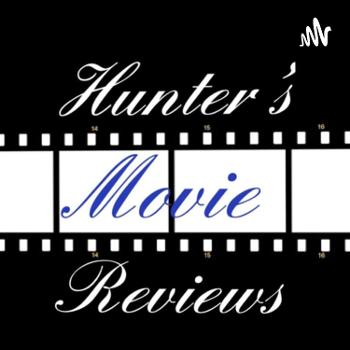 Hunter's Movie Reviews