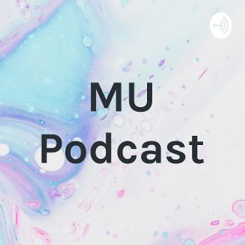 MU Podcast