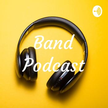 Band Podcast