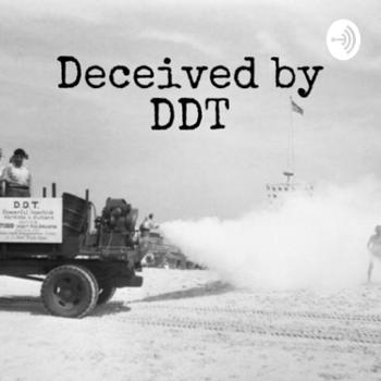 Deceived by DDT