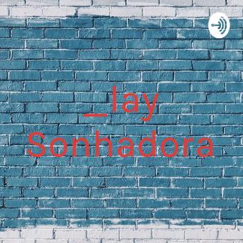 _lay Sonhadora