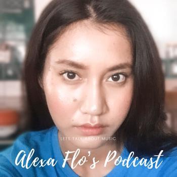 Alexa Flo's Podcast