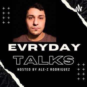 Evryday Talks