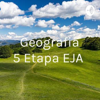 Geografia 5° Etapa EJA