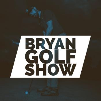 BryanGolf Show