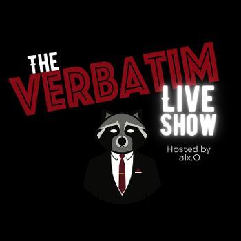 The Verbatim Live Show Hosted by alx.O (Podcast)