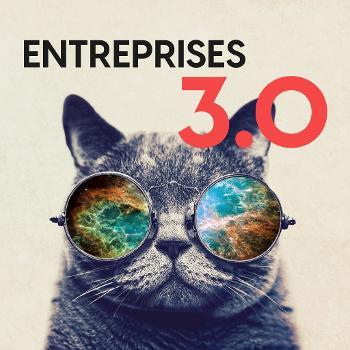 Entreprises 3.0 Podcast