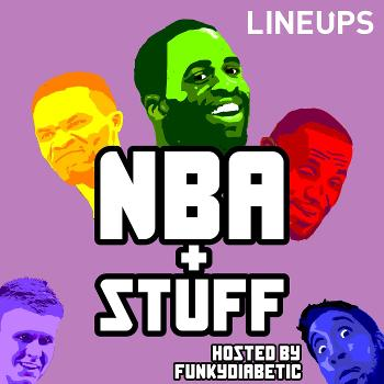 NBA plus Stuff - hosted by FunkyDiabetic