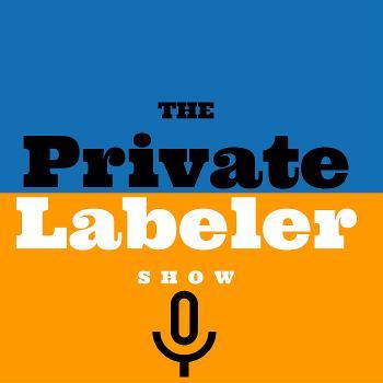 The Amazon FBA Private Labeler Show