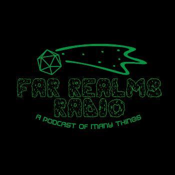 Far Realms Radio