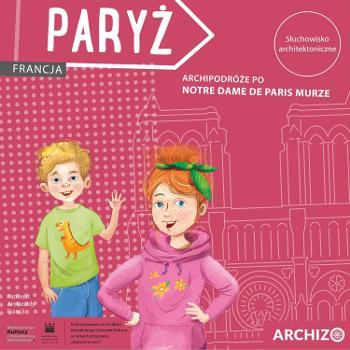 S?uchowisko Archipodró?e po Notre Dame de Paris murze