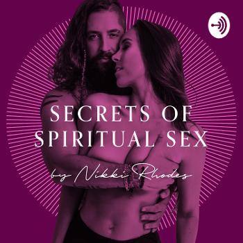 Secrets of Spiritual Sex