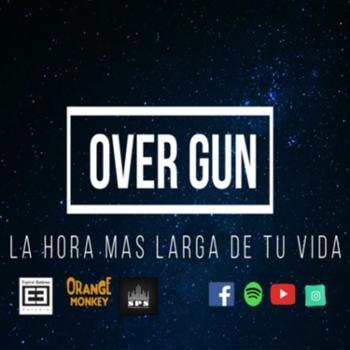 Over Gun Podcast