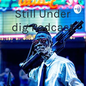 Still Under dig Podcast