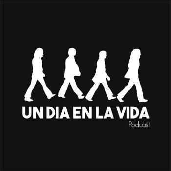 Un Día En La Vida (The Beatles Podcast)