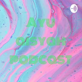 Ayu aisyah podcast
