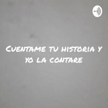 Cuentame Tu Historia