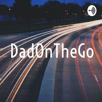 DadOnTheGo