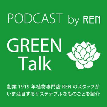 GREEN Talk by REN