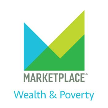 Wealth & Poverty from Marketplace APM