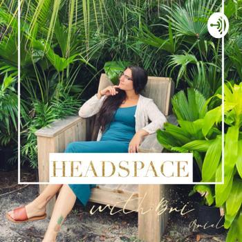 Headspace with Bri Ariel