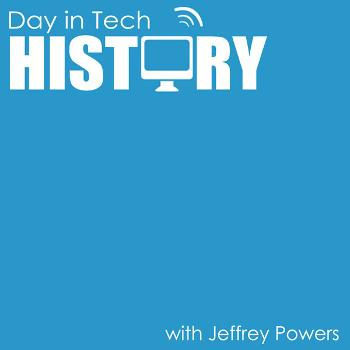 Day in Tech History