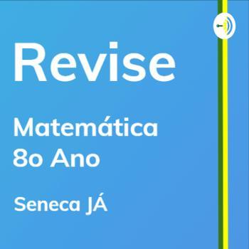 REVISE Matemática: Aulas de revisão para o 8o ano do Ensino Fundamental