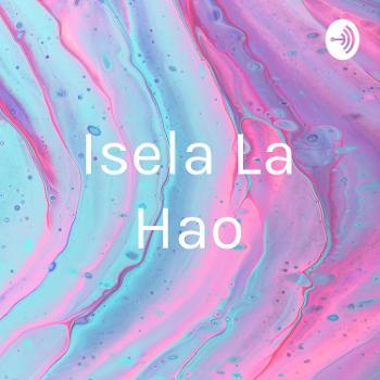 Isela La Hao