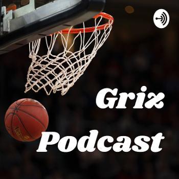 Griz Podcast