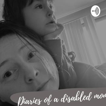 Diaries Of A Disabled Mom